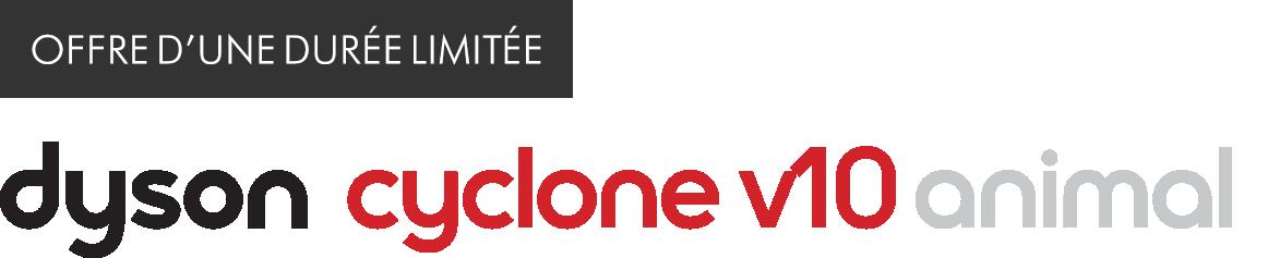 Offre d'une durée limitée Dyson cyclone v10 animal Logo